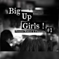 Big Up Girls