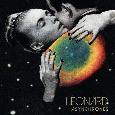 """Pochette de l'album de Léonard """"Asynchrones"""" sorti le 10 février."""