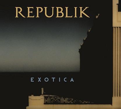 Pochette album Exotica de REPUBLIK