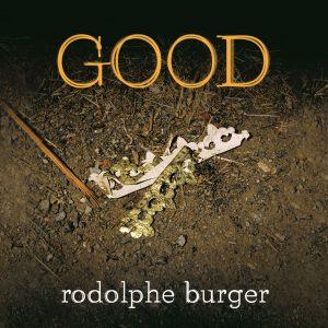 rodolphe-burger GOOD