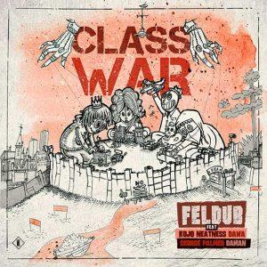 Feldub Classwar EP