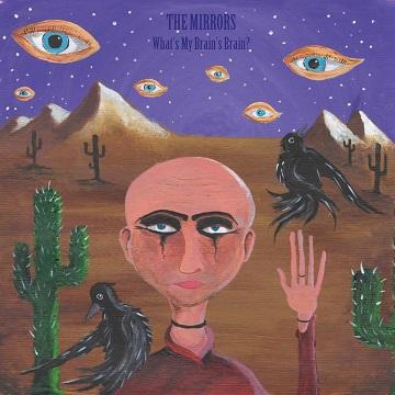 Artwork EP What_s My Brain_s Brain - The Mirrors