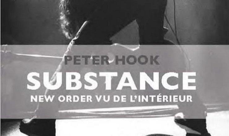 Peter Hook - Substance_New Order vu de l_intérieur