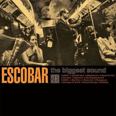 Artwork LP ESCOBAR - The Biggest Sound - sortie 29.09.2017