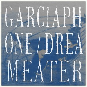 Garciaphone-Dreameater
