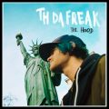 The Hood, nouvel album de Th Da Freak