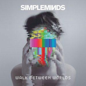 simple-minds-walk-between-worlds
