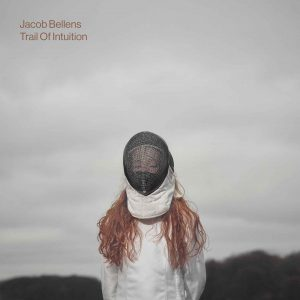 Jacob Bellens trail of intuition