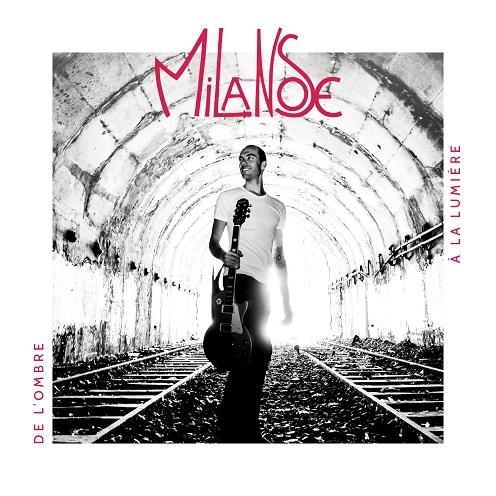 MILANOSE_De l_ombre à la lumière_2017