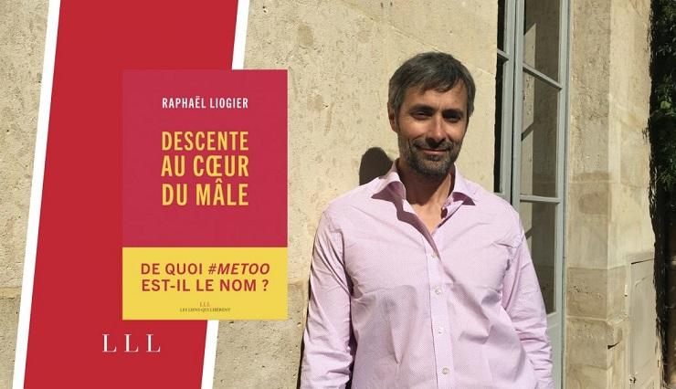 Raphaël Liogier Descente au coeur du mâle