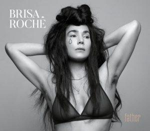 Brisa Roché album Father