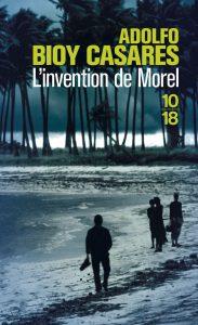 L invention de Morel Adolfo Bioy Casares