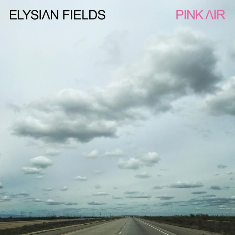 Elysian-fields-pink-air-album cover