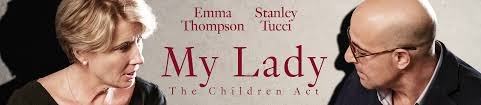 My Lady - Emma Thompson & Stanley Tucci