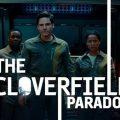 cloverfield_paradox_netflix_critique