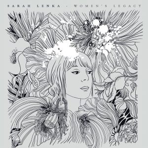 Sarah Lenka album Women s legacy