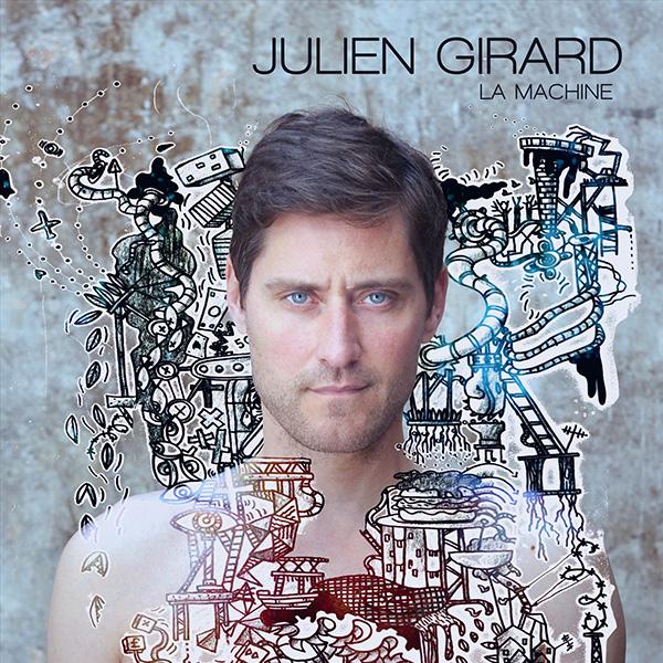Pochette La Machine Julien Girard