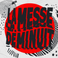 LaMesseDeMinuit
