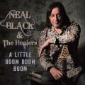 Le Nouvel Album de Neal Black, a Little Boom Boom sort ce vendredi.