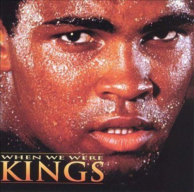 When We Were Kings.