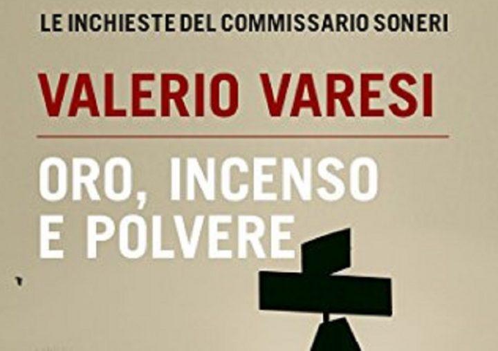Valerio Varesi : Or, Encens Et Poussière | Songazine